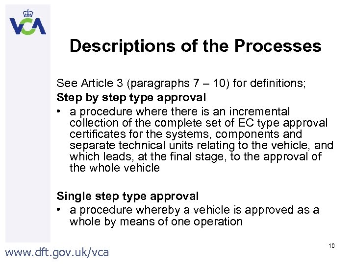 Descriptions of the Processes See Article 3 (paragraphs 7 – 10) for definitions; Step