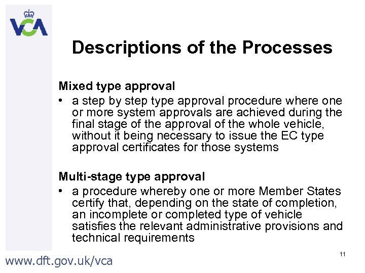 Descriptions of the Processes Mixed type approval • a step by step type approval