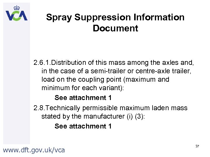 Spray Suppression Information Document 2. 6. 1. Distribution of this mass among the axles
