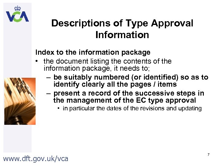 Descriptions of Type Approval Information Index to the information package • the document listing