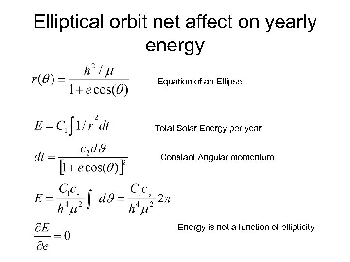 Elliptical orbit net affect on yearly energy Equation of an Ellipse Total Solar Energy