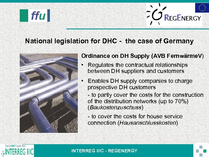 National legislation for DHC - the case of Germany Ordinance on DH Supply (AVB