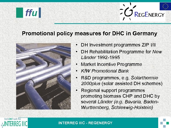 Promotional policy measures for DHC in Germany • DH Investment programmes ZIP I/II •
