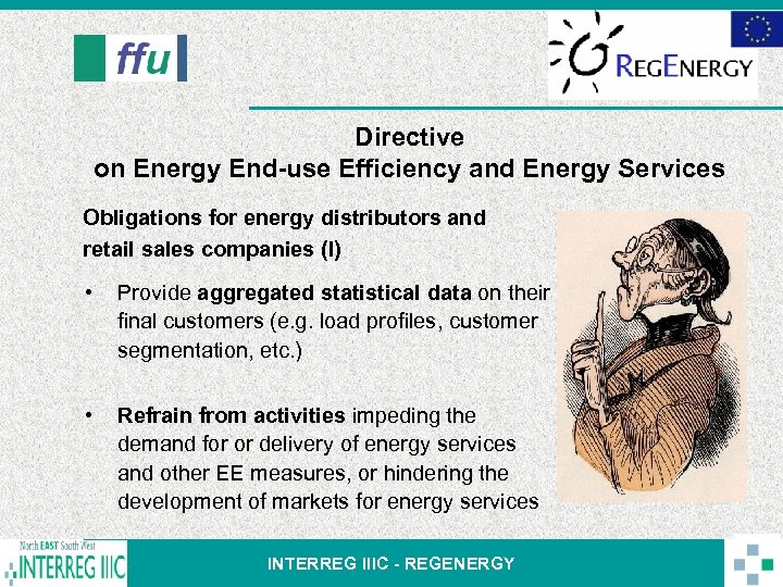 Directive on Energy End-use Efficiency and Energy Services Obligations for energy distributors and retail