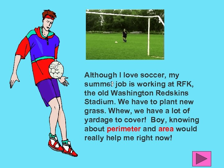 Although I love soccer, my summer job is working at RFK, the old Washington
