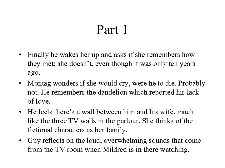 Part 1 • Finally he wakes her up and asks if she remembers how