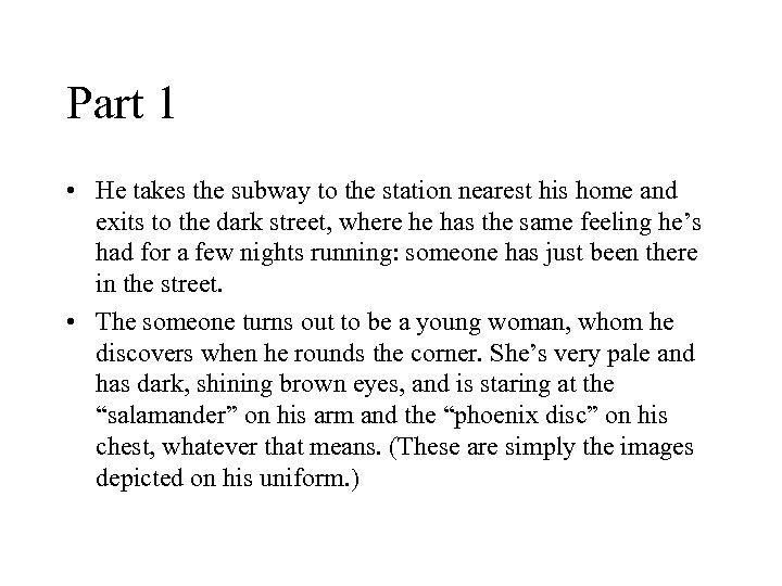 Part 1 • He takes the subway to the station nearest his home and