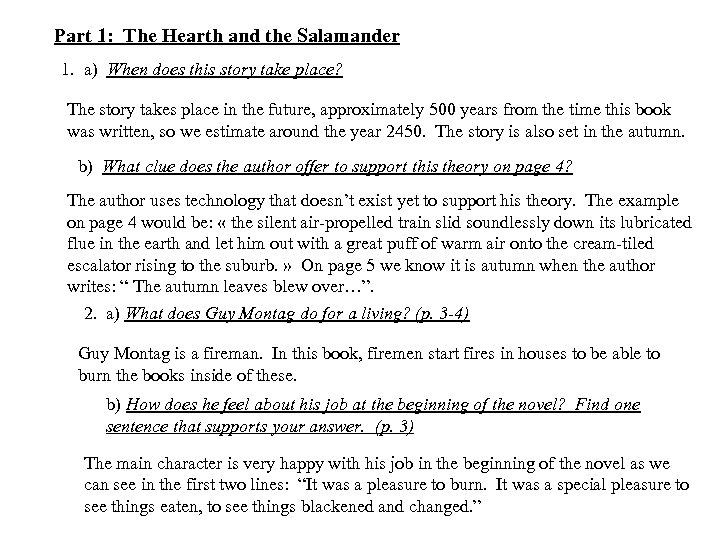 Part 1: The Hearth and the Salamander 1. a) When does this story take