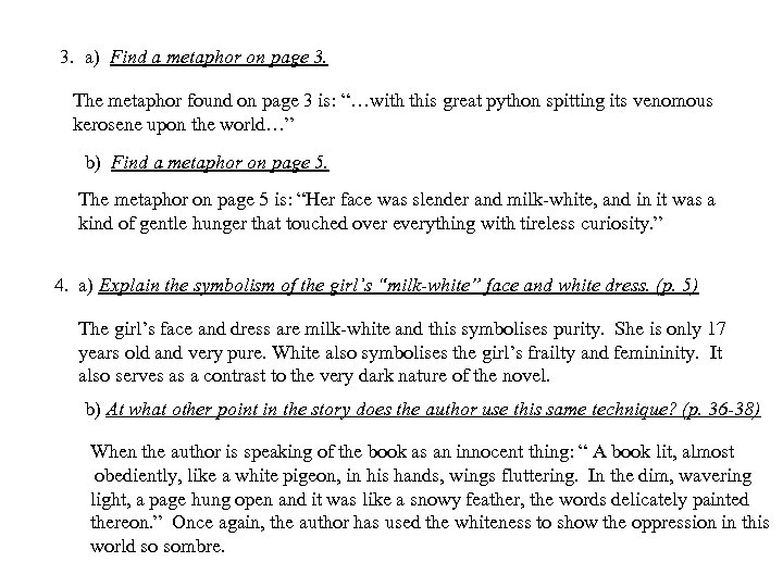 3. a) Find a metaphor on page 3. The metaphor found on page 3