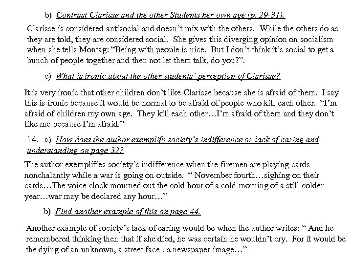 b) Contrast Clarisse and the other Students her own age (p. 29 -31). Clarisse