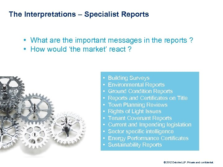 The Interpretations – Specialist Reports • What are the important messages in the reports