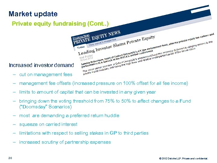 Market update Private equity fundraising (Cont. . ) Increased investor demand ‒ cut on