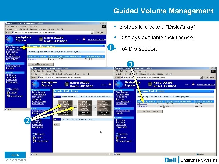 """Guided Volume Management • 3 steps to create a """"Disk Array"""" • Displays available"""