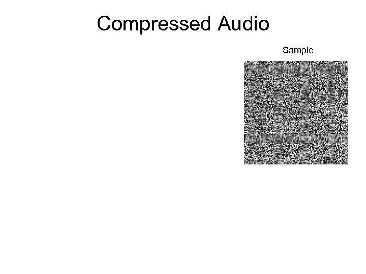 Compressed Audio Sample