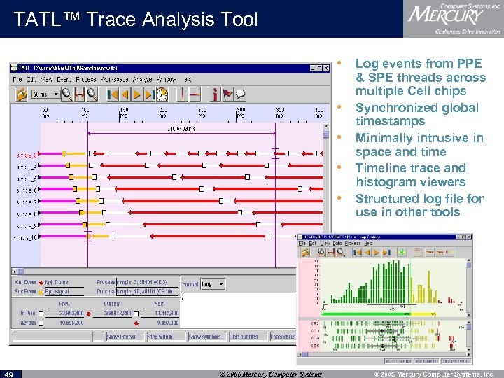 TATL™ Trace Analysis Tool • Log events from PPE • • 49 © 2006