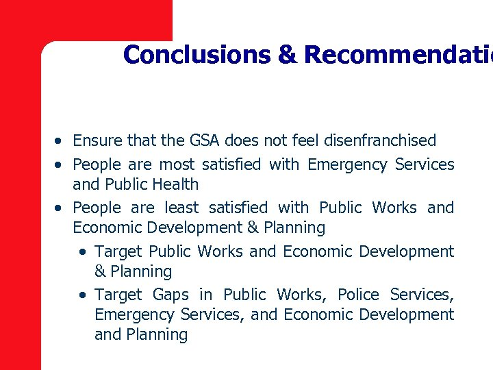 Conclusions & Recommendatio · Ensure that the GSA does not feel disenfranchised · People