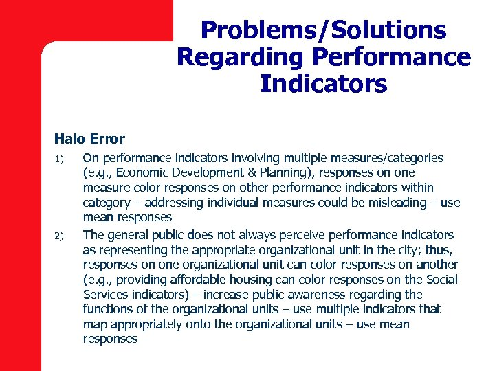 Problems/Solutions Regarding Performance Indicators Halo Error 1) 2) On performance indicators involving multiple measures/categories
