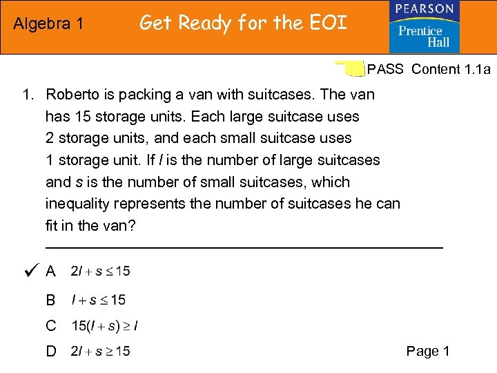 Algebra 1 Get Ready for the EOI PASS Content 1. 1 a 1. Roberto