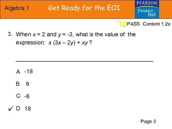 Algebra 1 Get Ready for the EOI PASS Content 1. 2 a 3. When