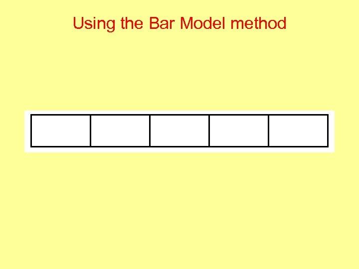 Using the Bar Model method