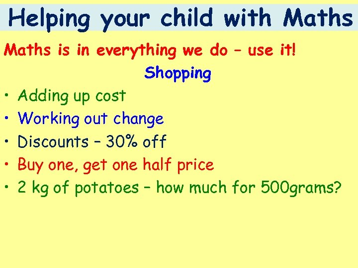 Helping your child with Maths is in everything we do – use it! Shopping