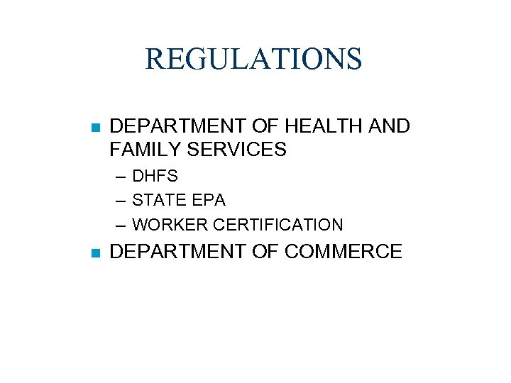 REGULATIONS n DEPARTMENT OF HEALTH AND FAMILY SERVICES – DHFS – STATE EPA –