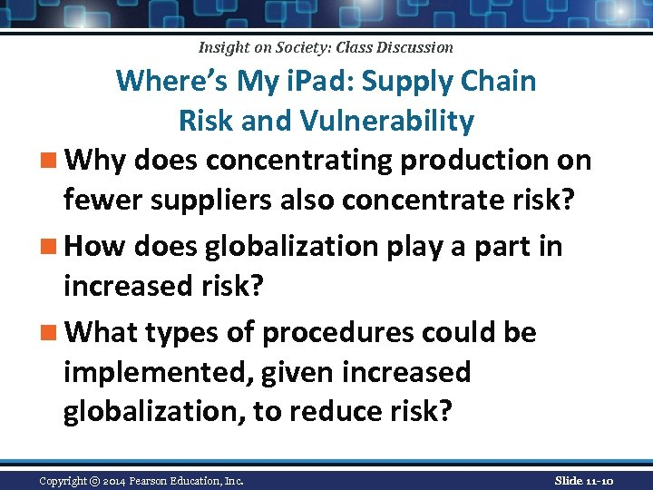 Insight on Society: Class Discussion Where's My i. Pad: Supply Chain Risk and Vulnerability