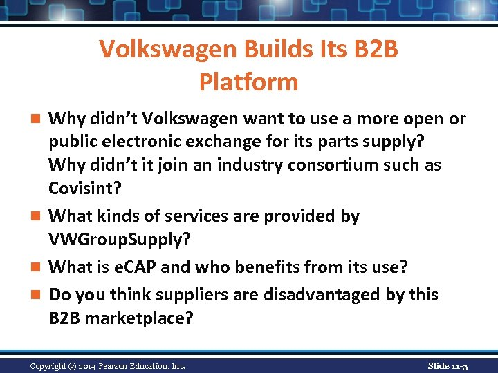Volkswagen Builds Its B 2 B Platform Why didn't Volkswagen want to use a