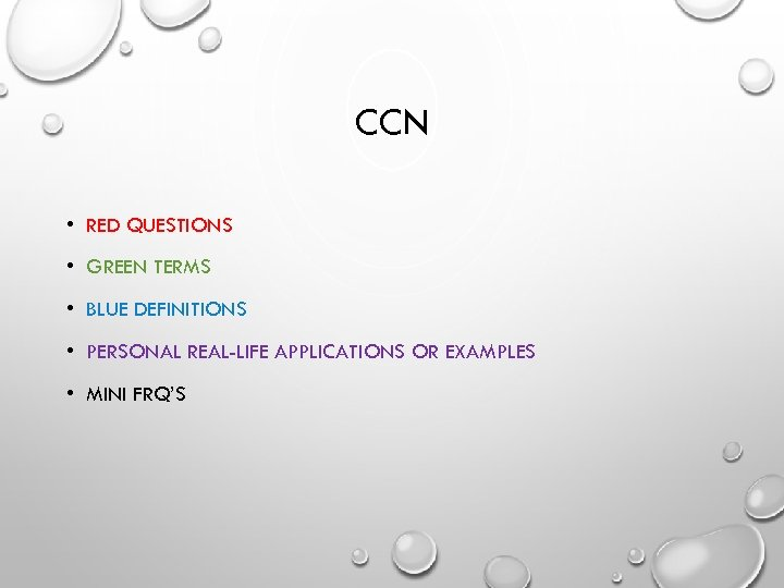 CCN • RED QUESTIONS • GREEN TERMS • BLUE DEFINITIONS • PERSONAL REAL-LIFE APPLICATIONS