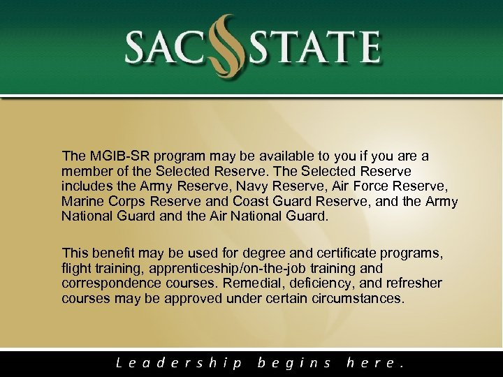The MGIB-SR program may be available to you if you are a member