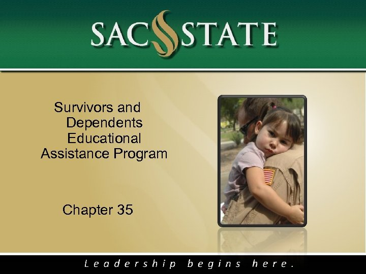Survivors and Dependents Educational Assistance Program Chapter 35