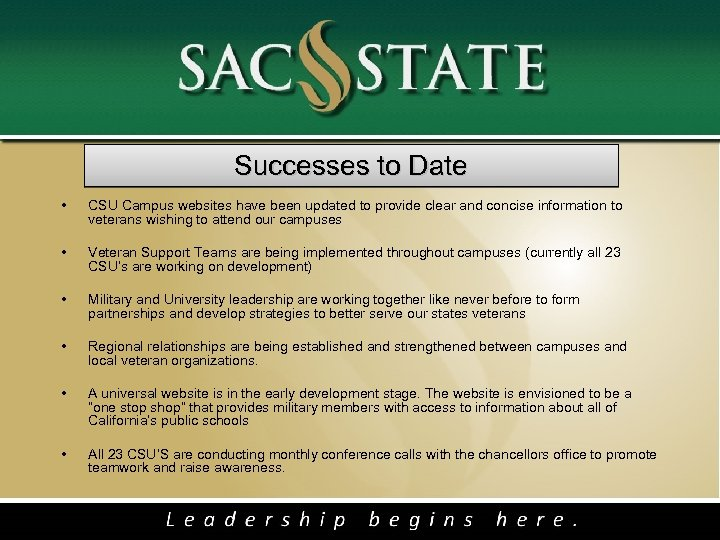 Successes to Date • CSU Campus websites have been updated to provide clear