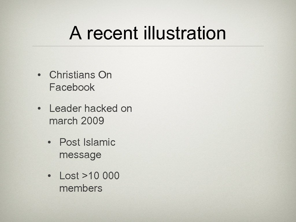 A recent illustration • Christians On Facebook • Leader hacked on march 2009 •