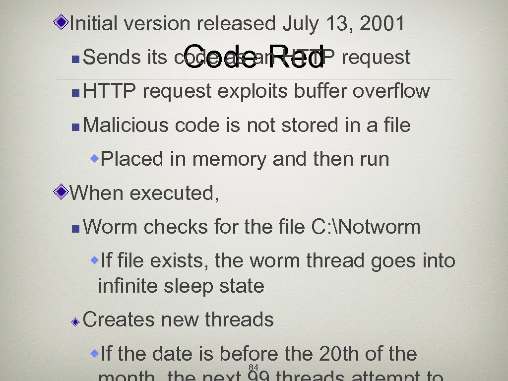 Initial version released July 13, 2001 n Sends its code as an HTTP request