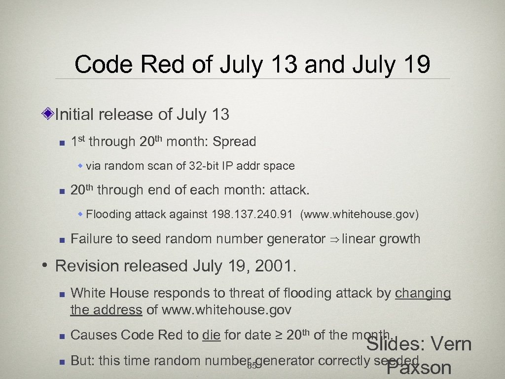 Code Red of July 13 and July 19 Initial release of July 13 n