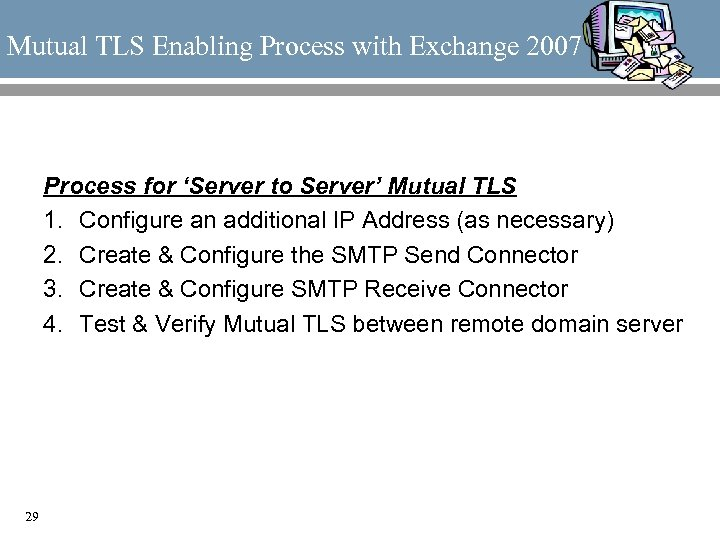 Mutual TLS Enabling Process with Exchange 2007 Process for 'Server to Server' Mutual TLS
