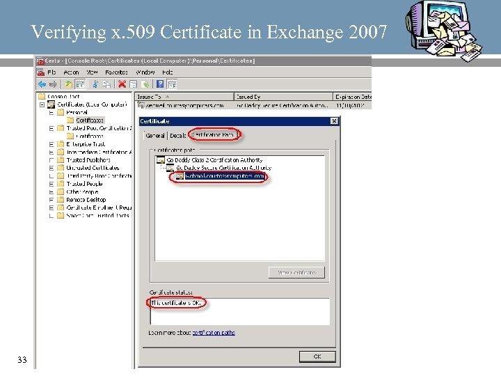Verifying x. 509 Certificate in Exchange 2007 33