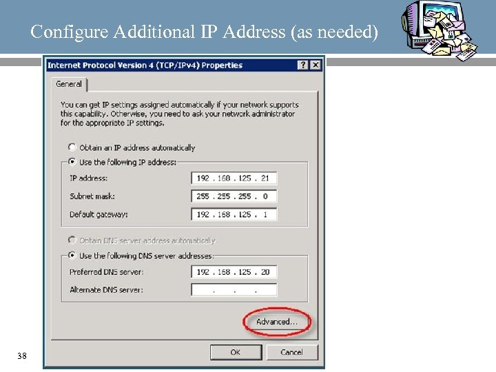 Configure Additional IP Address (as needed) 38