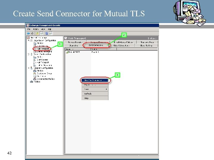 Create Send Connector for Mutual TLS 42