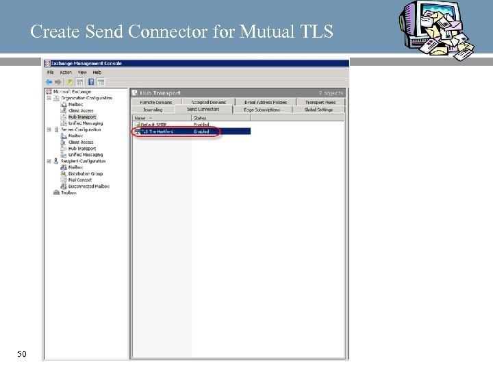 Create Send Connector for Mutual TLS 50