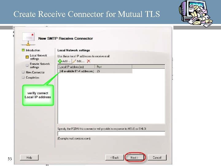 Create Receive Connector for Mutual TLS 53