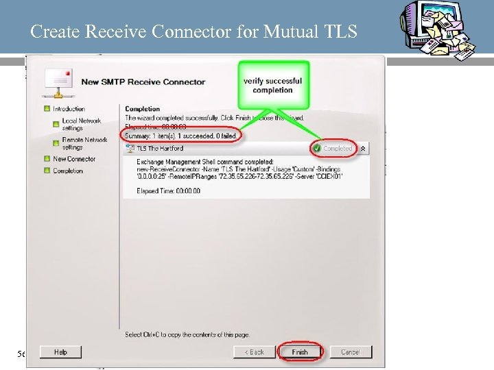Create Receive Connector for Mutual TLS 56