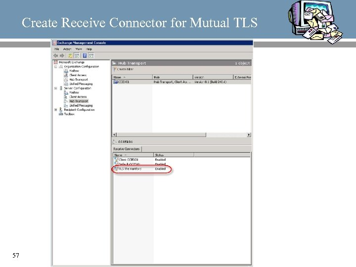 Create Receive Connector for Mutual TLS 57
