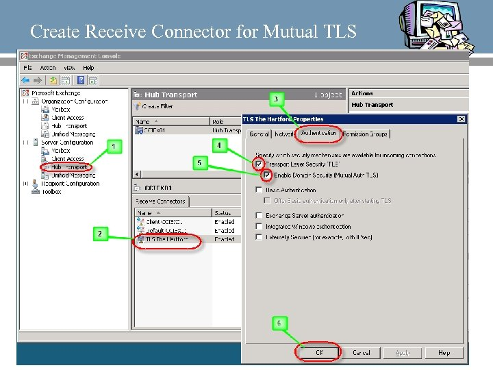 Create Receive Connector for Mutual TLS 58