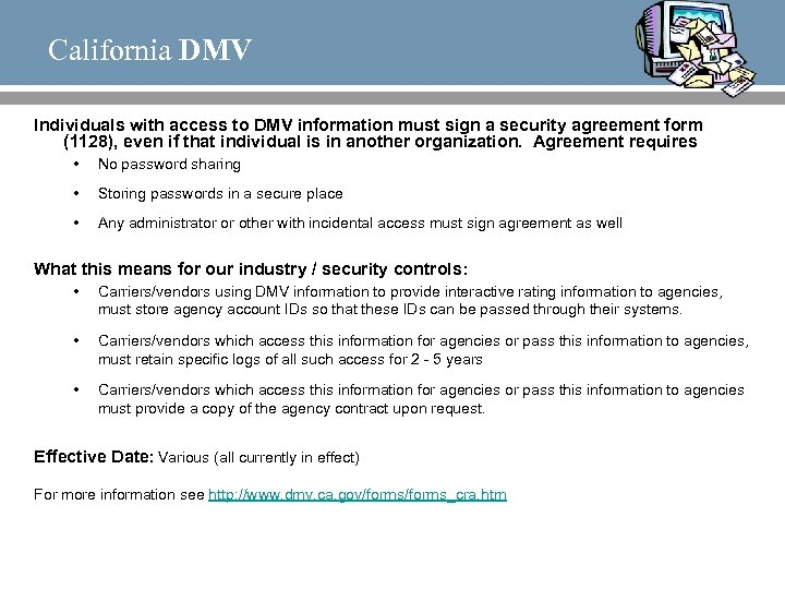 California DMV Individuals with access to DMV information must sign a security agreement form