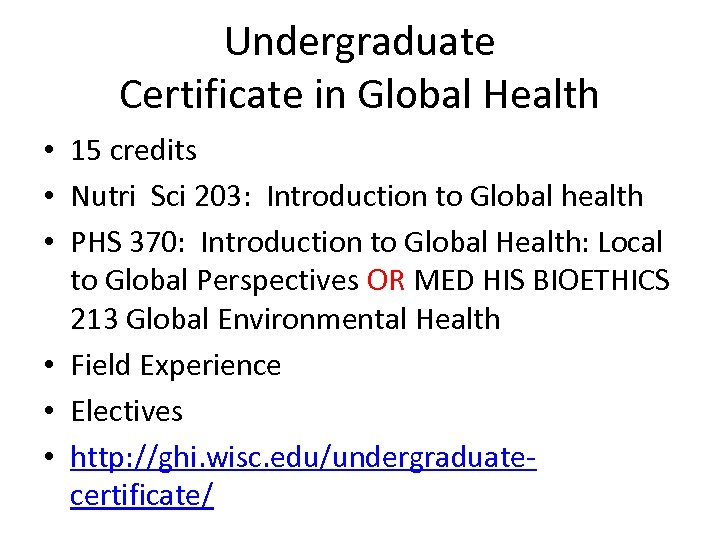 Undergraduate Certificate in Global Health • 15 credits • Nutri Sci 203: Introduction to