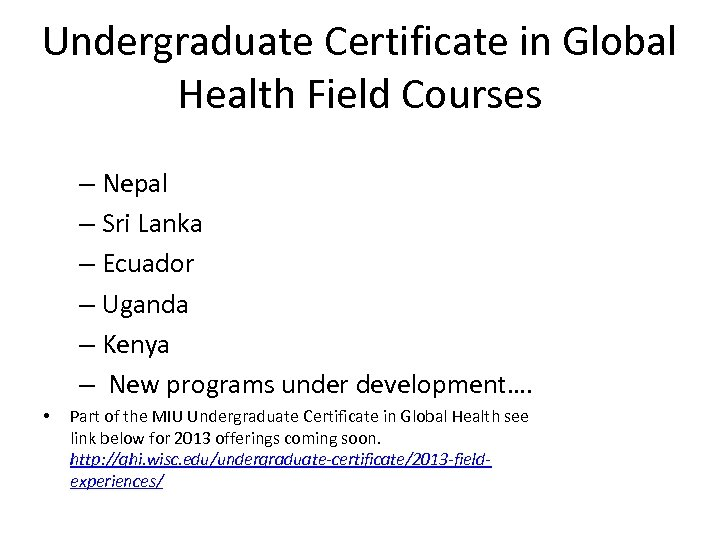 Undergraduate Certificate in Global Health Field Courses – Nepal – Sri Lanka – Ecuador