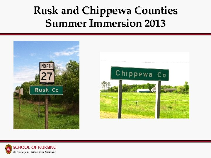 Rusk and Chippewa Counties Summer Immersion 2013