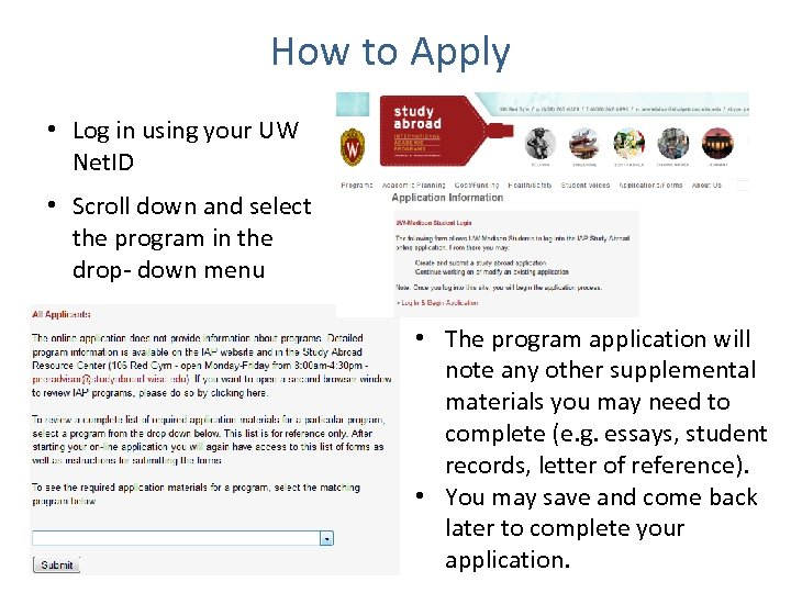 How to Apply • Log in using your UW Net. ID • Scroll down