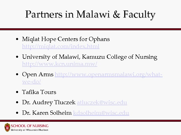 Partners in Malawi & Faculty • Miqlat Hope Centers for Ophans http: //miqlat. com/index.